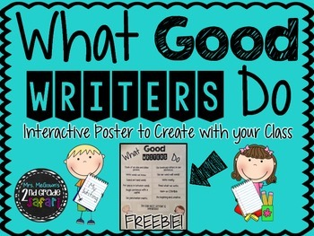 What Good Writers Do: An Interactive Poster to Create with your Class