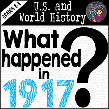What Happened 100 Years Ago in 1917?
