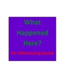 What Happened Here Inferencing Game #1