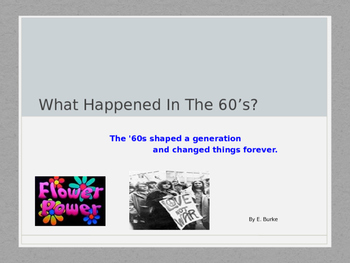 What Happened In The 60's?