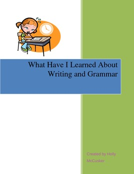 What Have I Learned About Writing And Grammar?