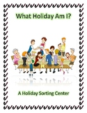What Holiday Am I? Sorting Center