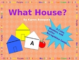 What House Game? - A Number, Color, Shape, and Letter Reco