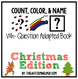 How Many? What Color? What? Adapted Book for Children with