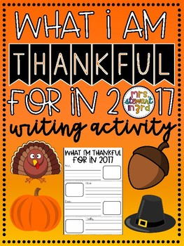 What I Am Thankful For in 2017 Writing Activity