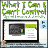 What I Can and Can't Control Digital Lesson and Activity