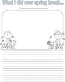 What I Did Over Spring Break Writing Prompt Kindergarten F