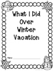 What I Did Over Winter Vacation FREEBIE!