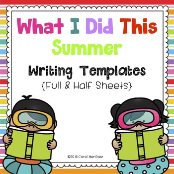 What I Did This Summer Writing Templates