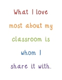 What I Love About My Classroom