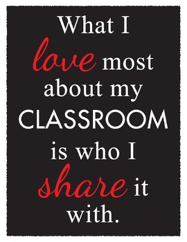 What I Love About My Classroom Poster