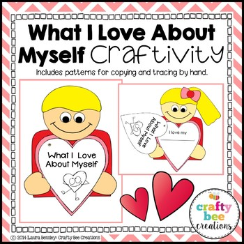 Valentines Day Craft {What I Love About Myself Writing Prompts}