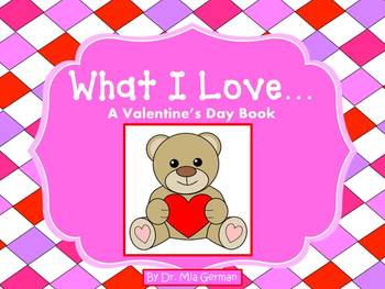 Valentine's Day Book (What I Love)!