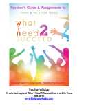 What I Need 2 Succeed Teachers Guide (Book is on Amazon &