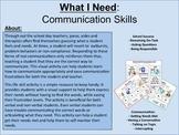 What I Need: Communication Life Skills