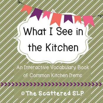 What I See in the Kitchen Interactive Book