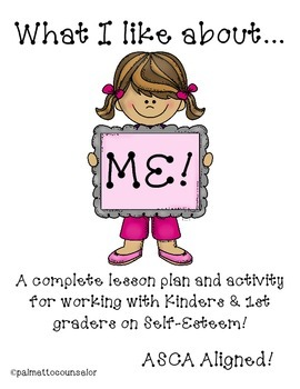 What I like about me! Self Esteem Lesson and Activity