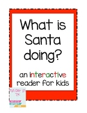What IS Santa doing? Interactive reader