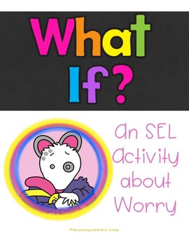 What If?: A Wemberly Worried Inspired SEL Activity