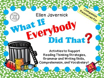 What If Everybody Did That?  By Ellen Javernick:   A Compl