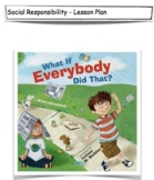 What If Everybody Did That? Lesson Plan