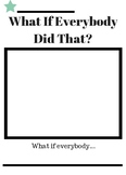 What If Everybody Did That? Worksheet