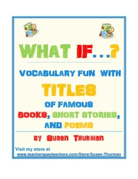Vocabulary Activities: Titles of Famous Books, Short Stories, & Poems