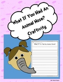 What If You Had An Animal Nose Craftivity