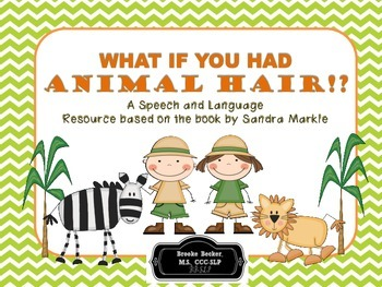 What If You Had Animal Hair!? Speech and Language Book Companion