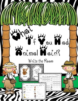 What If You Had Animal Hair?! Write the Room Activity