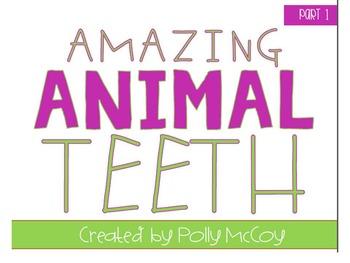 Amazing Animal Teeth