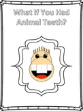 What If You Had Animal Teeth?  Craftivity/Template