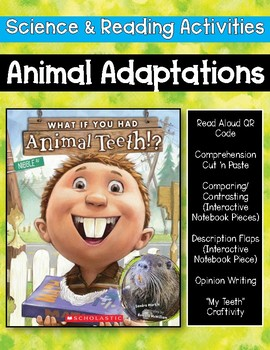 What If You Had Animal Teeth!? {Science & Reading Set)