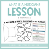 What Is A Musician? | Lesson Plan