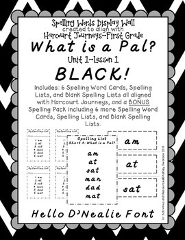 What Is A Pal? Journeys First Grade Spelling Wall BLACK Hello D'Nealie Font
