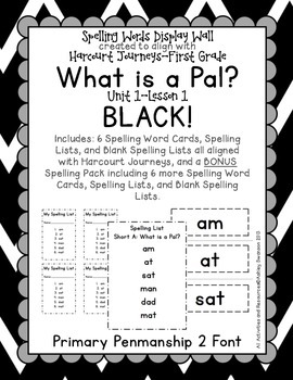 What Is A Pal? Journeys First Grade Spelling Wall BLACK Primary Penmanship Font
