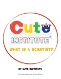 What Is A Scientist & What Do Scientists Do?
