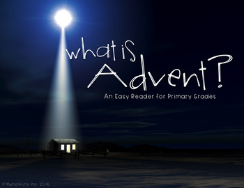 What Is Advent? {An Easy Reader for Primary Grades}