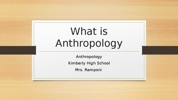 What Is Anthropology? Intro to Anthro PPT