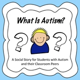 What Is Autism? - Social Story