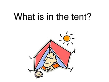 What Is In the Tent?
