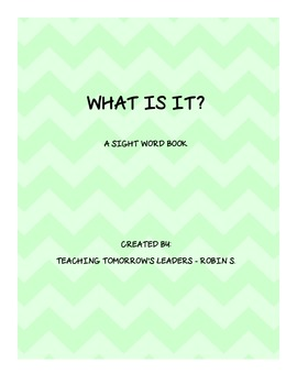 What Is It? A Sight Word Book