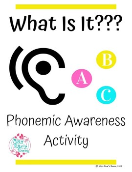 What Is It? Phoneme Isolation Phonemic Awareness Activity * Sound Sensible SPIRE