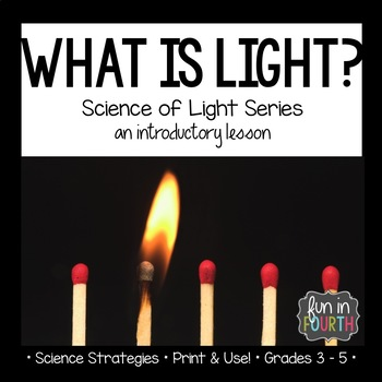 Light Interactive Notebook Lesson