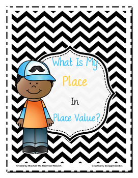 Bundle:What Is My Place In Place Value-4th Grade?