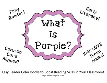What Is Purple? Easy Reader Color Book / Common Core Aligned