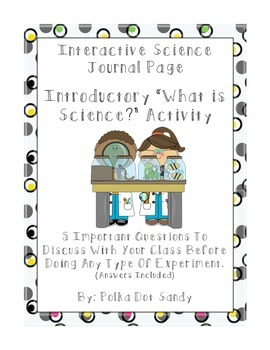 What Is Science? Introductory Interactive Journal Activity