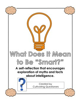 """What Is """"Smart?"""" -- Self Reflection about Learning and the Brain"""