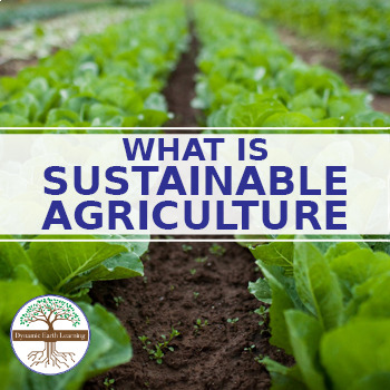 (Agriculture) What Is Sustainable Agriculture- Reading Guide