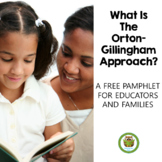 What Is The Orton-Gillingham Approach? FREE Pamphlet